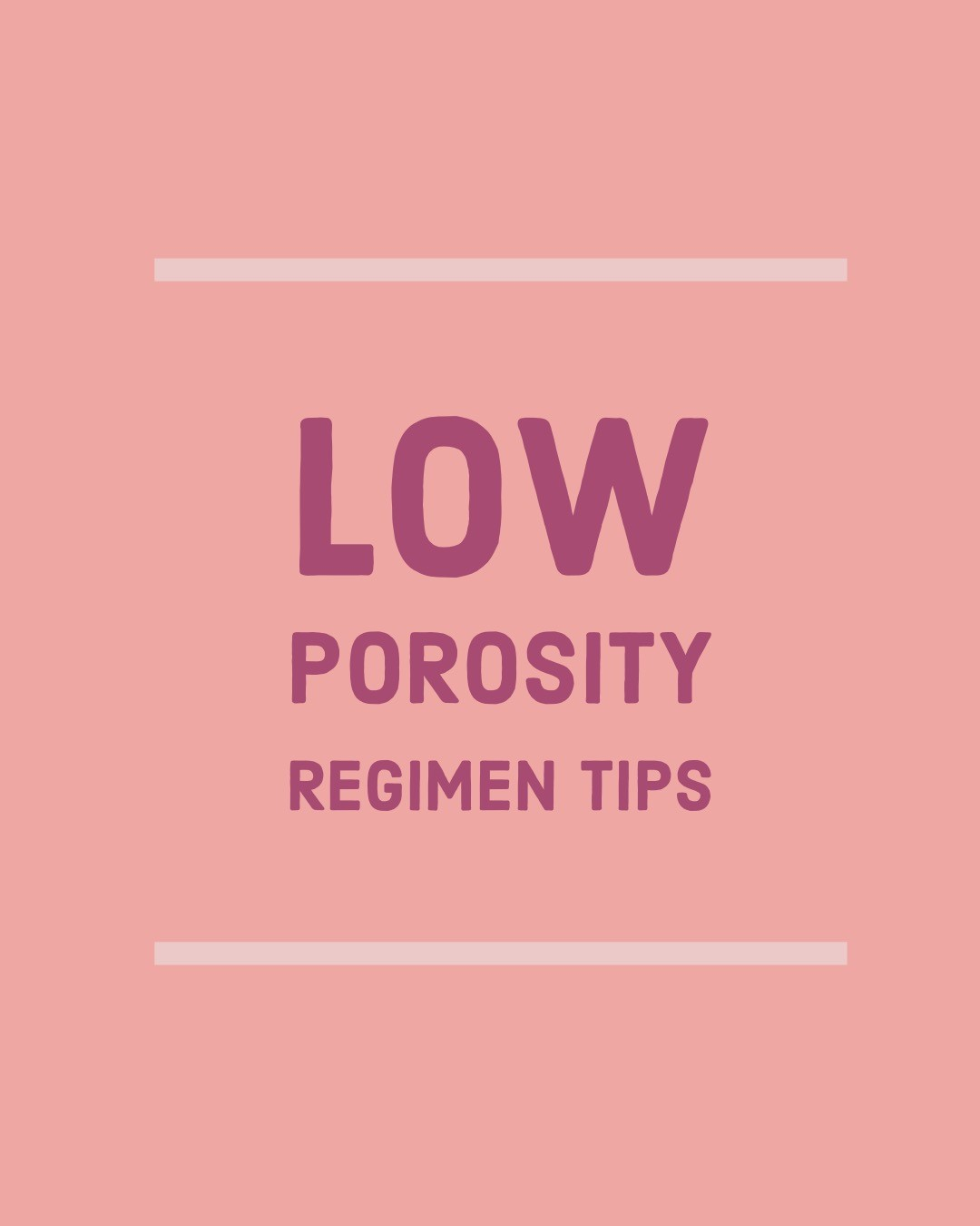 Low Porosity Regimen Tips | ShayNatural